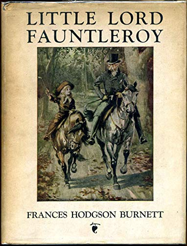 Little Lord Fauntleroy : A (classics illustrated) edition (English Edition)