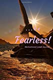 be Fearless: Lined Journal ((2020) Vol.)