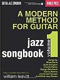 A Modern Method for Guitar - Jazz Songbook, Vol. 1 Bk/online audio (2009-03-01)