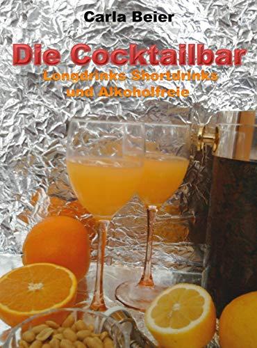 Die Cocktailbar - Longdrinks Shortdrinks...