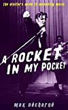 Image of A Rocket in My Pocket: The Hipster's Guide to Rockabilly Music