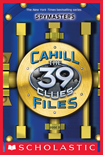The 39 Clues: The Cahill Files: Spymasters (English Edition)