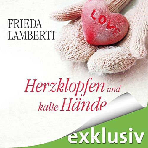 Herzklopfen und kalte Hände audiobook cover art