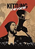 Kettling of the Voices