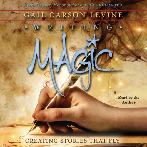 Writing Magic      Creating Stories that Fly              By:                                                                                                                                 Gail Carson Levine                               Narrated by:                                                                                                                                 Gail Carson Levine                      Length: 3 hrs and 21 mins     56 ratings     Overall 4.0
