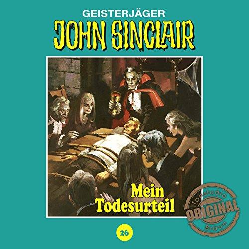 Mein Todesurteil (John Sinclair - Tonstudio Braun Klassiker 26) Titelbild