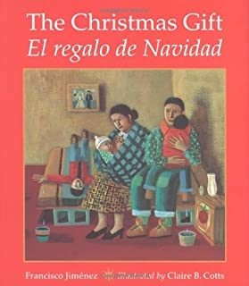 The Christmas Gift / El regalo de Navidad (Spanish Edition)