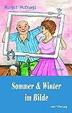 Sommer & Winter im Bilde (Haushaltshilfe Winter & Doktor Sommer)