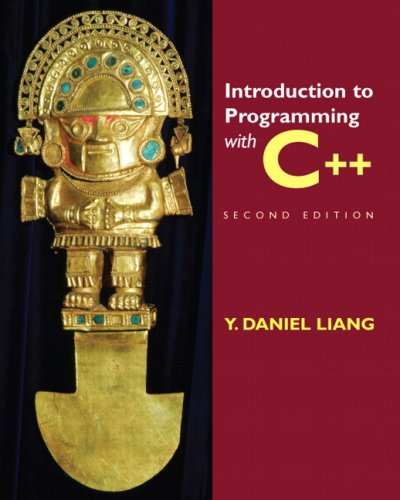 Introduction to Programming with C++ (2nd Edition)