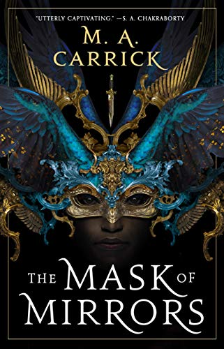 The Mask of Mirrors (Rook & Rose, 1)