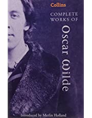 Complete Works of Oscar Wilde (Collins Classics): Wilde Oscar