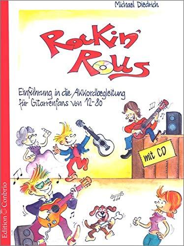 Rockin´Rolls. Einführung in die Akkordbegleitung für Gitarrenfans von 12 bis 80.