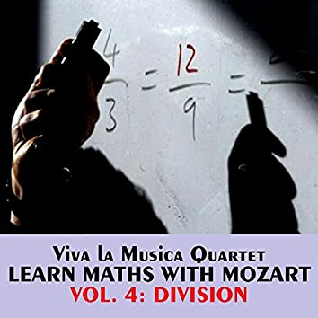 Learn Maths with Mozart, Vol. 4, Division