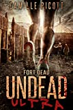 Fort Dead (Undead Ultra Book 4)