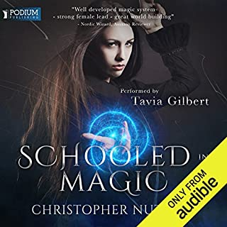 Schooled in Magic                   By:                                                                                                                                 Christopher G. Nuttall                               Narrated by:                                                                                                                                 Tavia Gilbert                      Length: 15 hrs and 54 mins     261 ratings     Overall 4.5