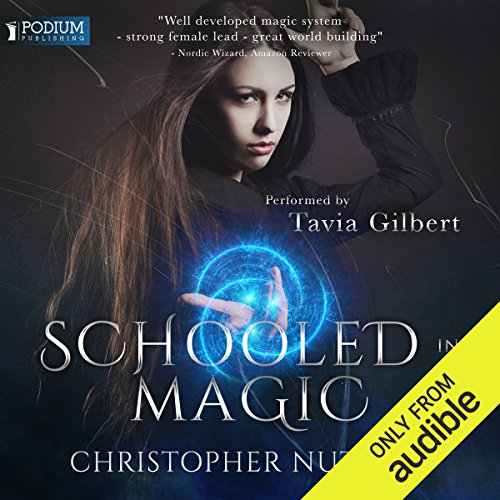 Schooled in Magic                   By:                                                                                                                                 Christopher G. Nuttall                               Narrated by:                                                                                                                                 Tavia Gilbert                      Length: 15 hrs and 54 mins     53 ratings     Overall 4.5