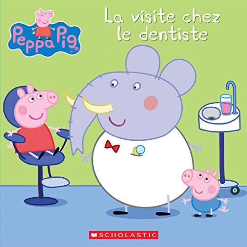 Peppa Pig La Visite Chez Le Dentiste