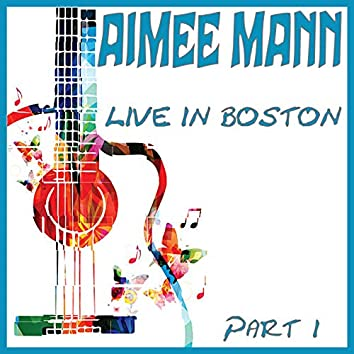 Live in Boston Part 1 (Live)