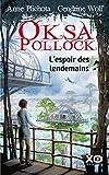 Oksa Pollock - L'espoir des lendemains - Format Kindle - 9782374481708 - 12,99 €