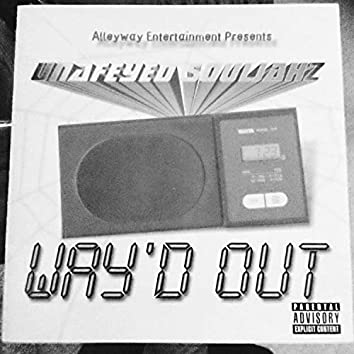 Way'd Out