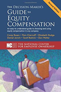 The Decision-Maker's Guide to Equity Compensation, 2nd Edition