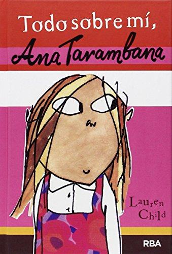 Ana Tarambana: Todo sobre mí (FICCIÓN KIDS)
