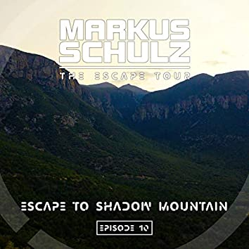 Escape to Shadow Mountain