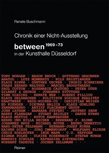 Chronik einer Nicht-Ausstellung: Between 1969-73 in der Kunsthalle Düsseldorf