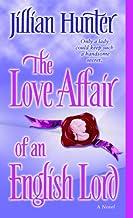 The Love Affair of an English Lord: A Novel (A Boscastle Affairs Novel Book 2)