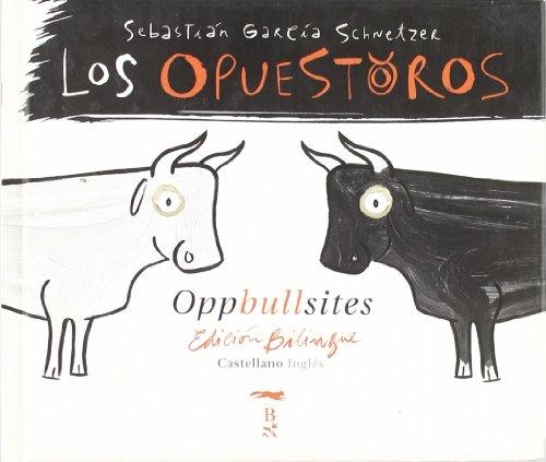 Opuestoros (ed. Bilingüe) (Coedición con Libros del Zorro Rojo)