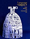 Language as Object: Emily Dickinson and Contemporary Art - Susan Danley