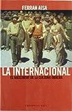 La Internacional: El naixement de la cultura obrera: 23 (Base Històrica)