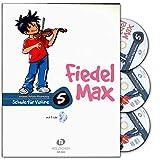 Der Fiedelmax: Schule für Violine Band 5 inkl. 3 CDs [Musiknoten] Andrea Holzer-Rhomberg