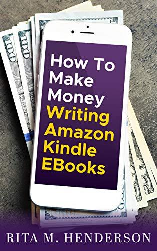 How to Make Money Writing Amazon Kindle EBooks (English Edition)
