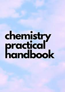 chemistry practical handbook: help for practice and create new formula