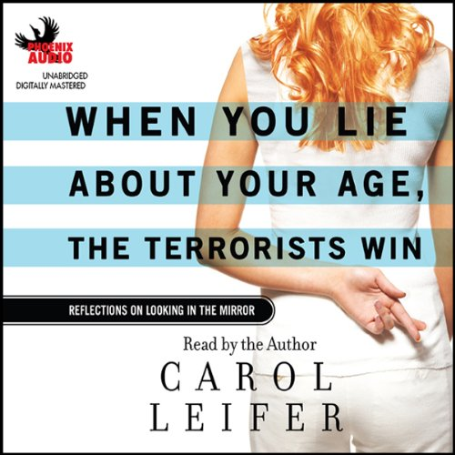 When You Lie About Your Age, The Terrorists Win audiobook cover art