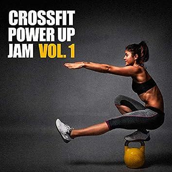 Crossfit Power Up Jam, Vol. 1