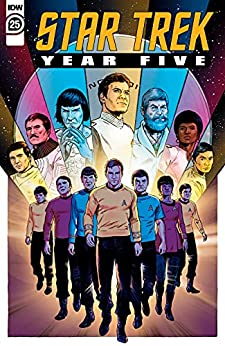 Star Trek: Year Five #25 by [Jackson Lanzing, Collin Kelly, Jody Houser, Brandon M. Easton, Jim McCann, Paul Cornell, Angel Hernandez, Silvia Califano, Stephen Thompson, Christopher Jones]