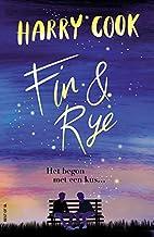 Fin & Rye: het begon met een kus ...