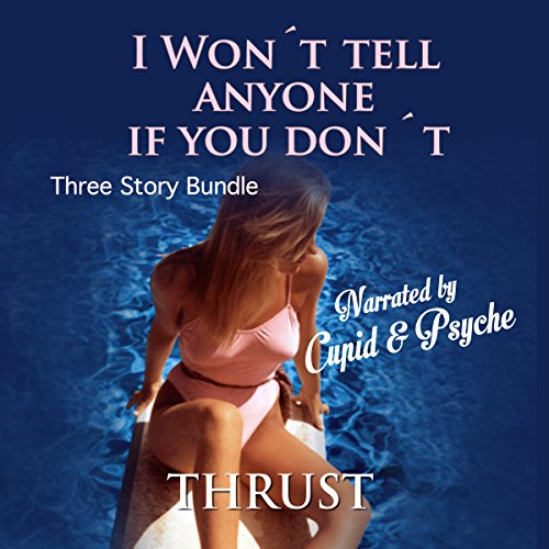 I Won't Tell Anyone If You Don't audiobook cover art