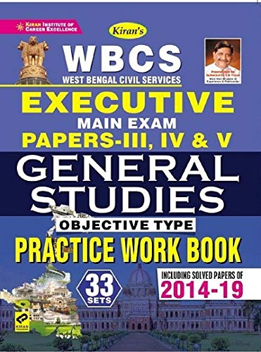 Kiran WBCS Executive Main Exam Papers III, IV And V General Studies Objective Type Practice Work Book (English)(2908)