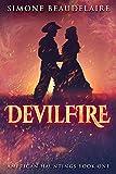 Devilfire: A Steamy Western Historical Romance (American Hauntings Book 1) (English Edition)