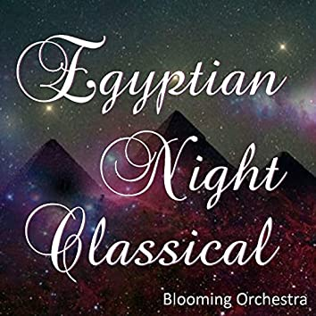 Egyptian Night Classical