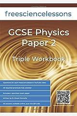 Freesciencelessons GCSE Physics Paper 2: Triple Workbook (Freesciencelessons GCSE Triple Science) Paperback