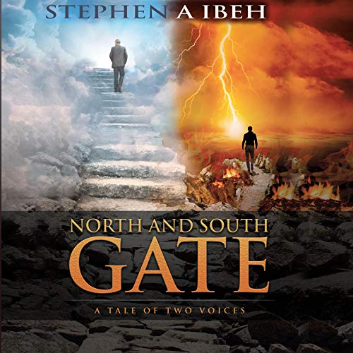 North and South Gate Audiobook By Stephen A. Ibeh cover art