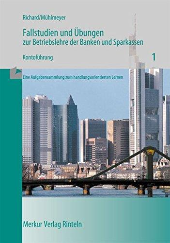 Fallstudien und Übungen zur Betriebslehre der Banken und Sparkassen, H.1, Konto