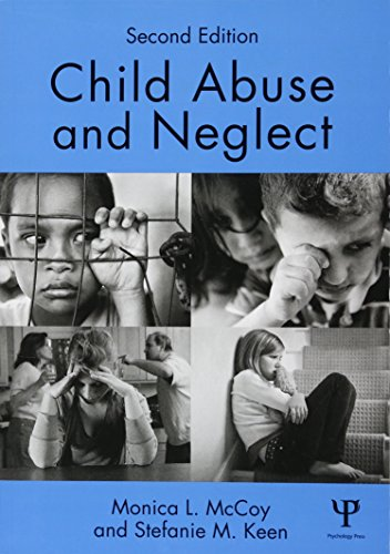 Compare Textbook Prices for Child Abuse and Neglect: Second Edition 2 Edition ISBN 9781848725294 by McCoy, Monica L.,Keen, Stefanie M.