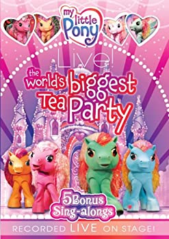 My Little Pony Live! the World s Biggest Tea Party