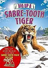 Dig Up a Sabre Tooth Tiger