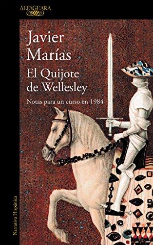 El Quijote de Wellesley: Notas para un curso en 1984 (Hispánica)